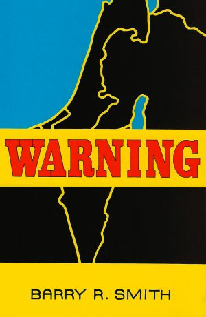 Warning by Barry R Smith